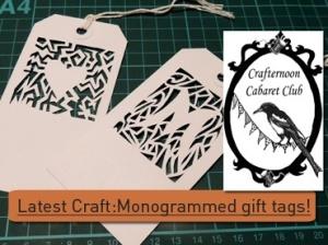 Crafternoon cabaret monogram gift tags